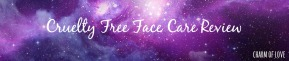 Cruelty Free Face CareReview